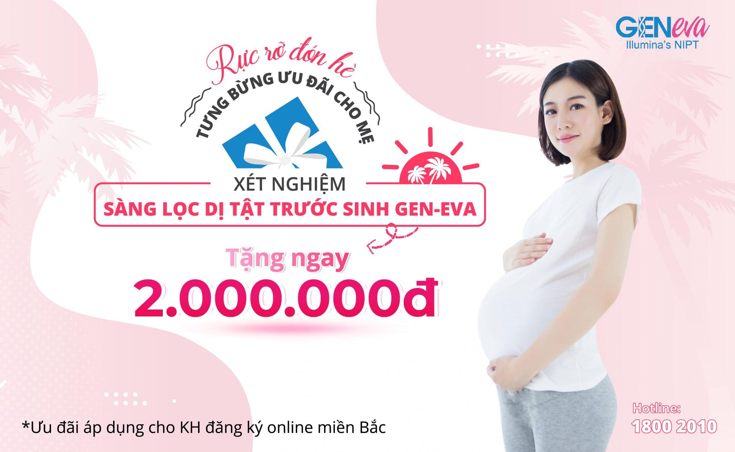 Tháng 5 tưng bừng – GenEva – NIPT Illumina ưu đãi cho mẹ bầu lên đến 2.000.000đ