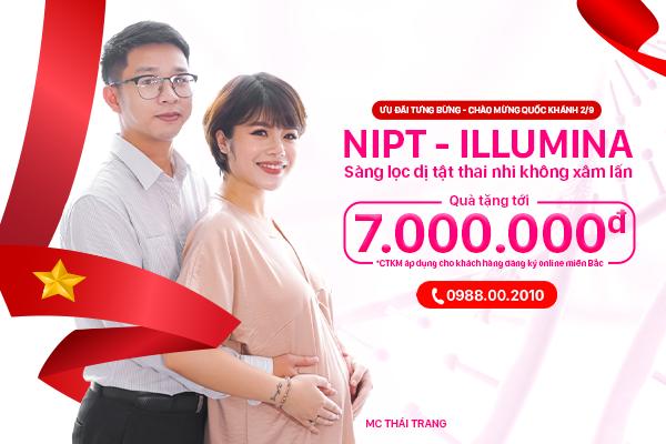 Mừng Đại lễ 2/9, NIPT – ILLUMINA ưu đãi lên tới 7.000.000Đ